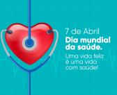 07 de abril — Dia Mundial da Saúde